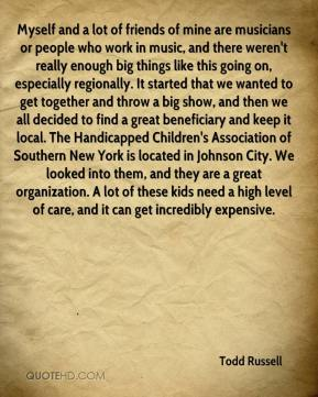 Myself and a lot of friends of mine are musicians or people who work in music, and there weren't really enough big things like this going on, especially regionally. It started that we wanted to get together and throw a big show, and then we all decided to find a great beneficiary and keep it local. The Handicapped Children's Association of Southern New York is located in Johnson City. We looked into them, and they are a great organization. A lot of these kids need a high level of care, and it can get incredibly expensive.