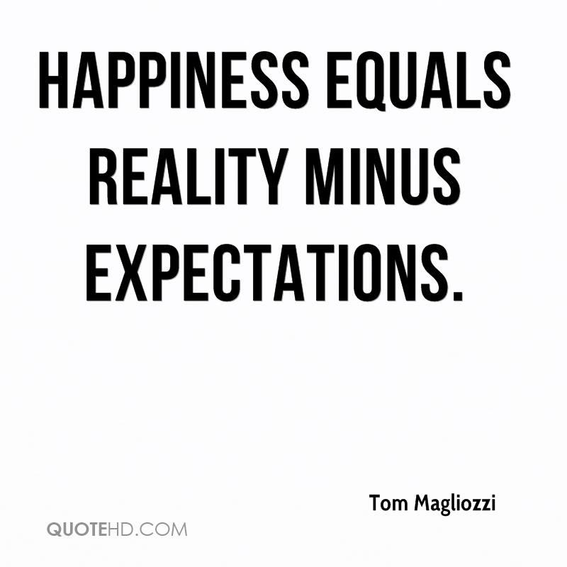 Tom Magliozzi Quotes QuoteHD Custom Quotes About Expectations