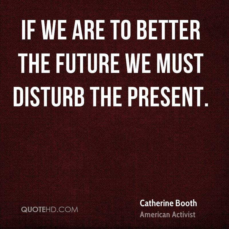 Photo Booth Quotes Extraordinary Catherine Booth Quotes  Quotehd