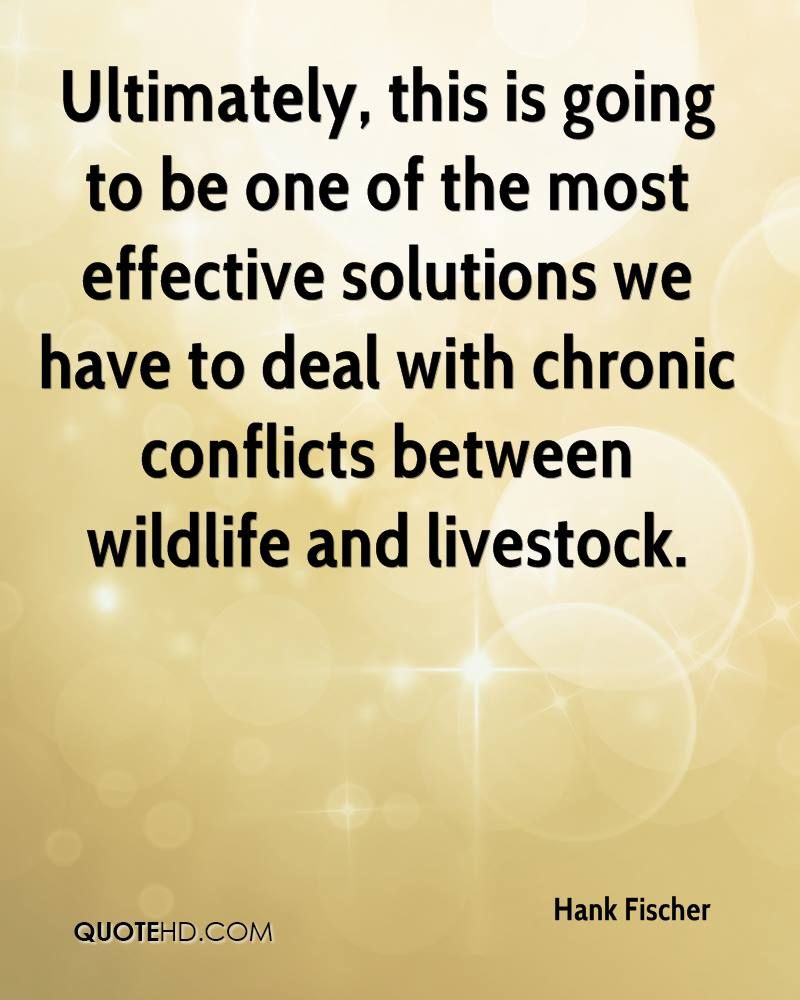 Ultimately, this is going to be one of the most effective solutions we have to deal with chronic conflicts between wildlife and livestock.
