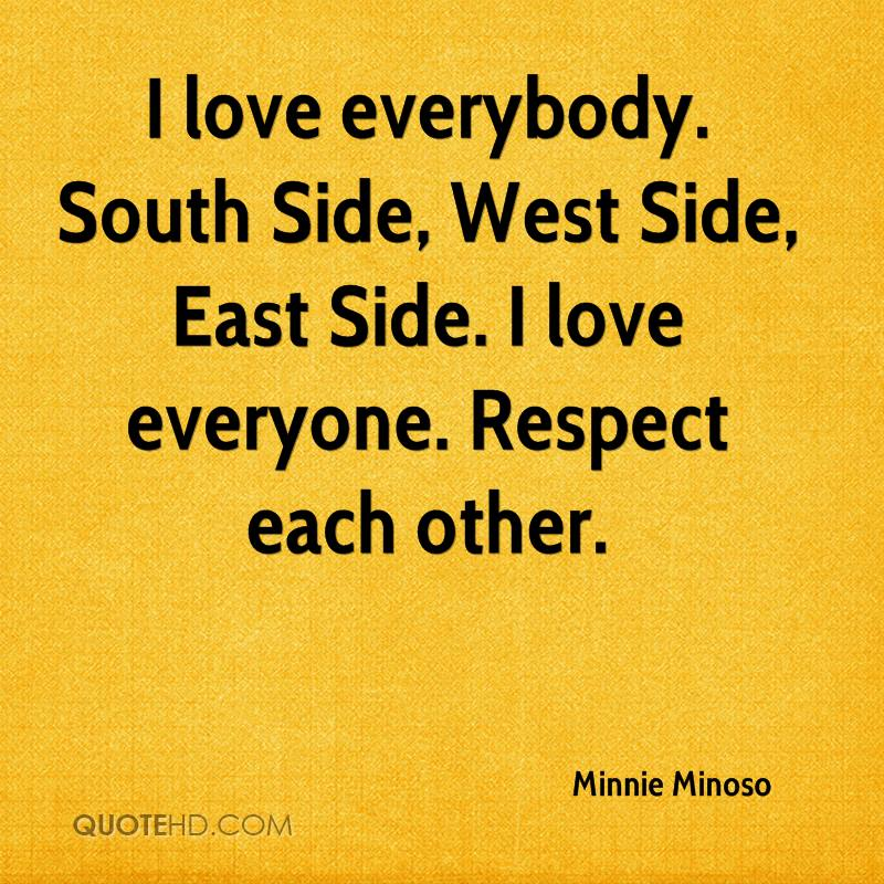 Minnie Minoso Quotes QuoteHD Inspiration Love And Respect Quotes