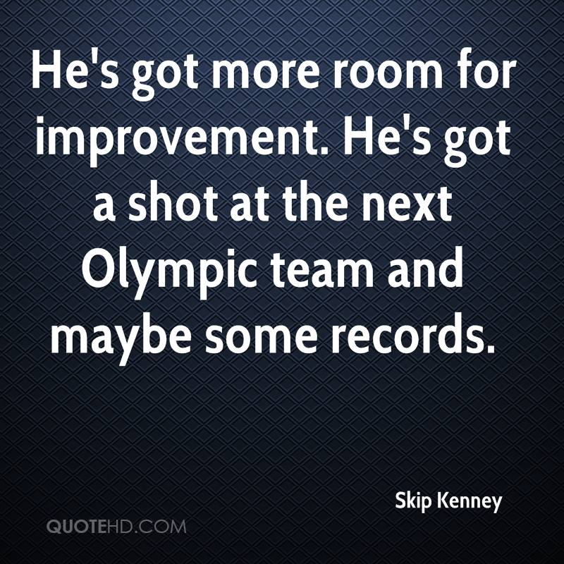 He's got more room for improvement. He's got a shot at the next Olympic team and maybe some records.