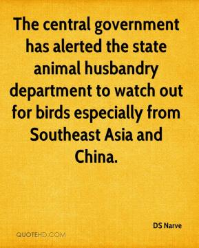 The central government has alerted the state animal husbandry department to watch out for birds especially from Southeast Asia and China.