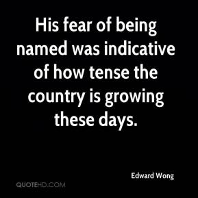Edward Wong - His fear of being named was indicative of how tense the country is growing these days.