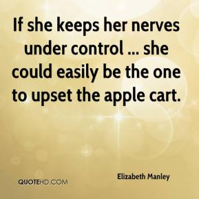 Elizabeth Manley - If she keeps her nerves under control ... she could easily be the one to upset the apple cart.