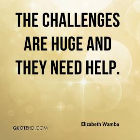 Elizabeth Wamba - The challenges are huge and they need help.