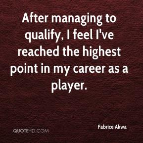 Fabrice Akwa - After managing to qualify, I feel I've reached the highest point in my career as a player.