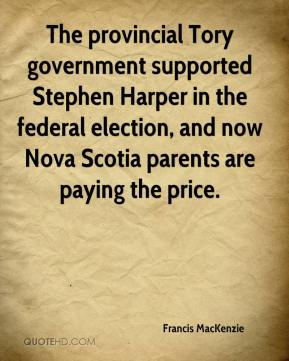 Francis MacKenzie - The provincial Tory government supported Stephen Harper in the federal election, and now Nova Scotia parents are paying the price.