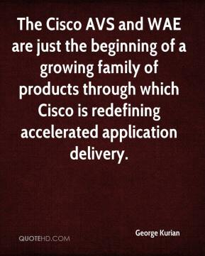The Cisco AVS and WAE are just the beginning of a growing family of products through which Cisco is redefining accelerated application delivery.
