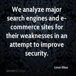 Limor Elbaz  - We analyze major search engines and e-commerce sites for their weaknesses in an attempt to improve security.