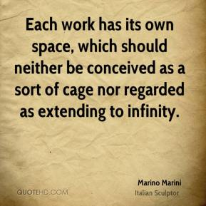 Marino Marini - Each work has its own space, which should neither be conceived as a sort of cage nor regarded as extending to infinity.