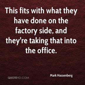 This fits with what they have done on the factory side, and they're taking that into the office.