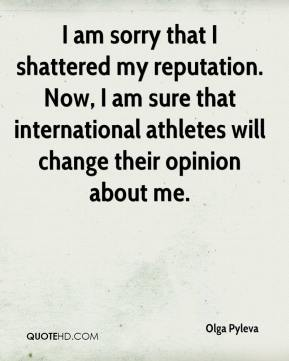 Olga Pyleva  - I am sorry that I shattered my reputation. Now, I am sure that international athletes will change their opinion about me.