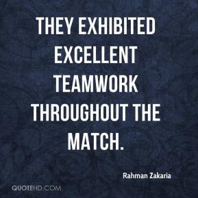 Rahman Zakaria  - They exhibited excellent teamwork throughout the match.