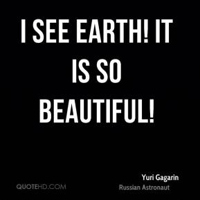 yuri gagarin quotes - photo #21