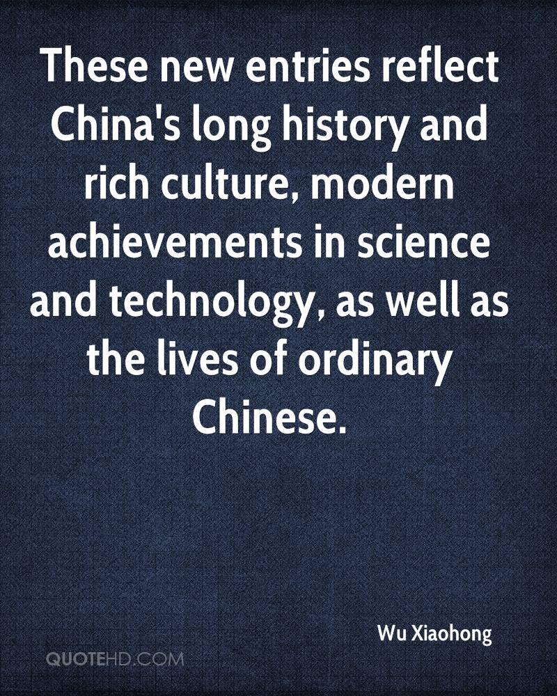 These new entries reflect China's long history and rich culture, modern achievements in science and technology, as well as the lives of ordinary Chinese.