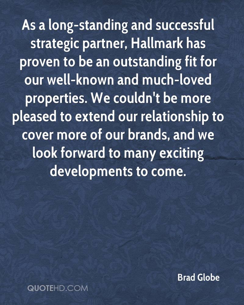 As a long-standing and successful strategic partner, Hallmark has proven to be an outstanding fit for our well-known and much-loved properties. We couldn't be more pleased to extend our relationship to cover more of our brands, and we look forward to many exciting developments to come.