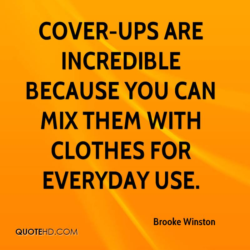 Cover-ups are incredible because you can mix them with clothes for everyday use.