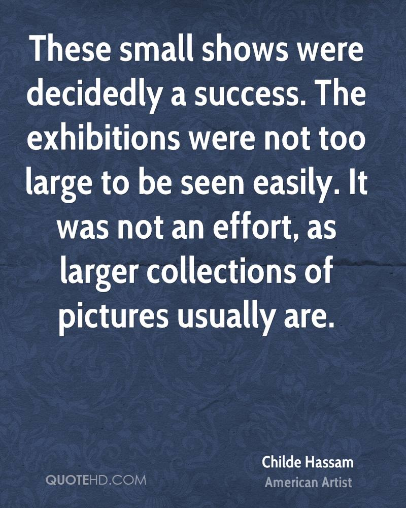 These small shows were decidedly a success. The exhibitions were not too large to be seen easily. It was not an effort, as larger collections of pictures usually are.