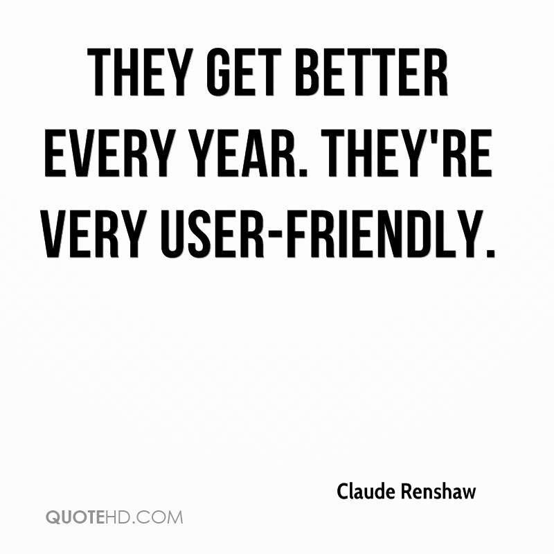 Friends That Are Users Quotes: Claude Renshaw Quotes