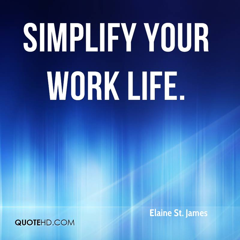 Simplify Your Work Life.