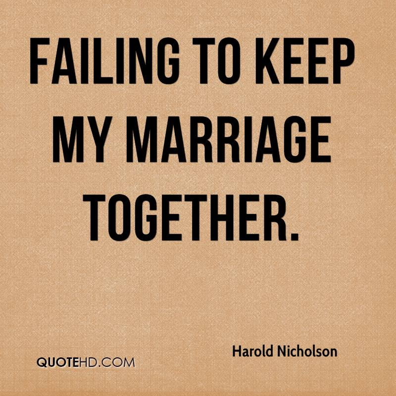 Harold Nicholson Marriage Quotes | QuoteHD