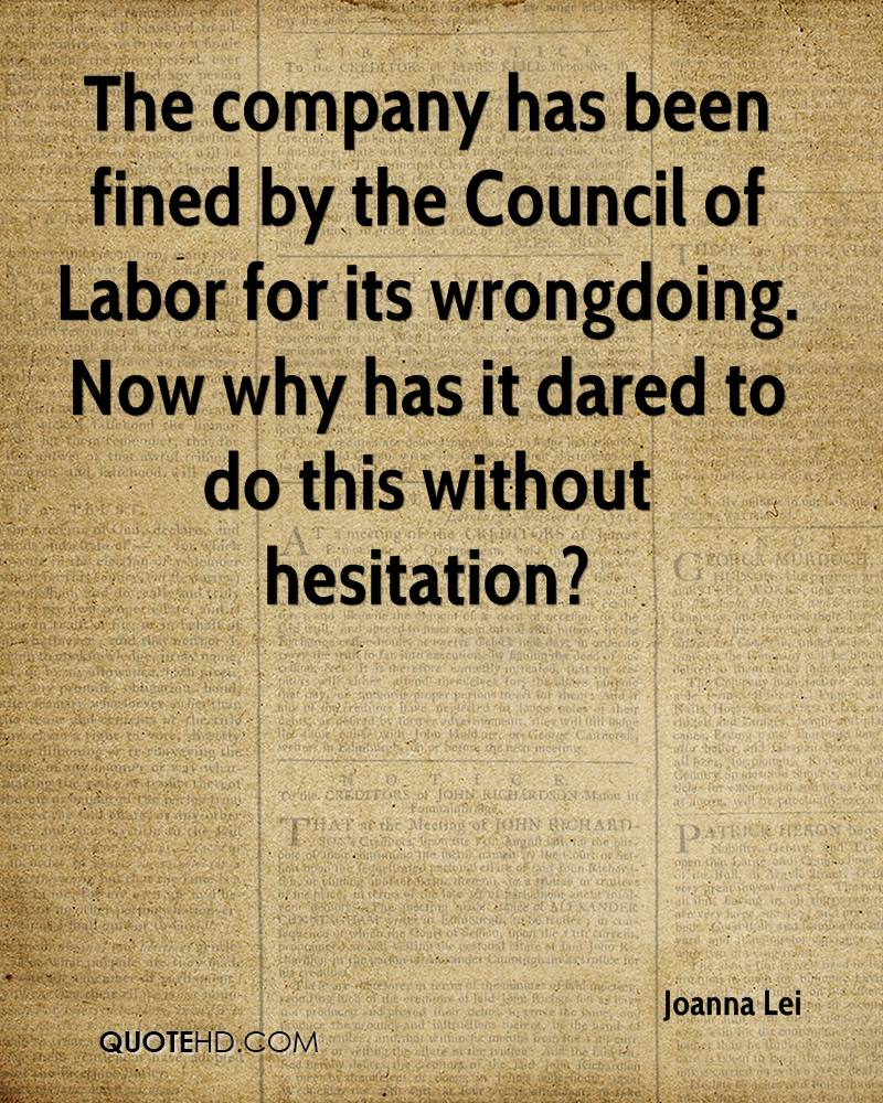 The company has been fined by the Council of Labor for its wrongdoing. Now why has it dared to do this without hesitation?