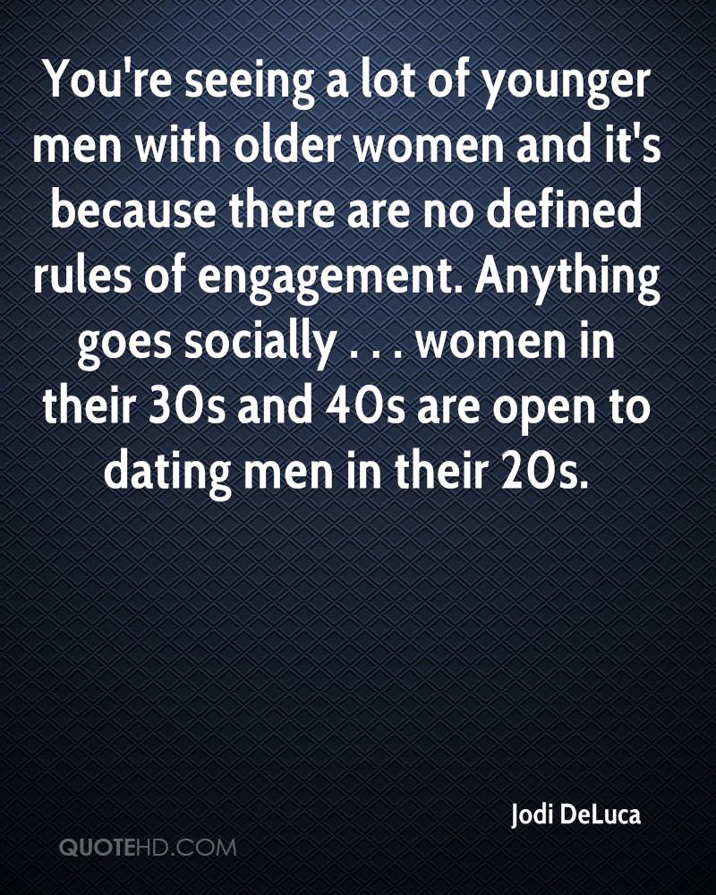 dating a younger man quotes Discover and share older woman younger man quotes explore our collection of motivational and famous quotes by authors you know and love.