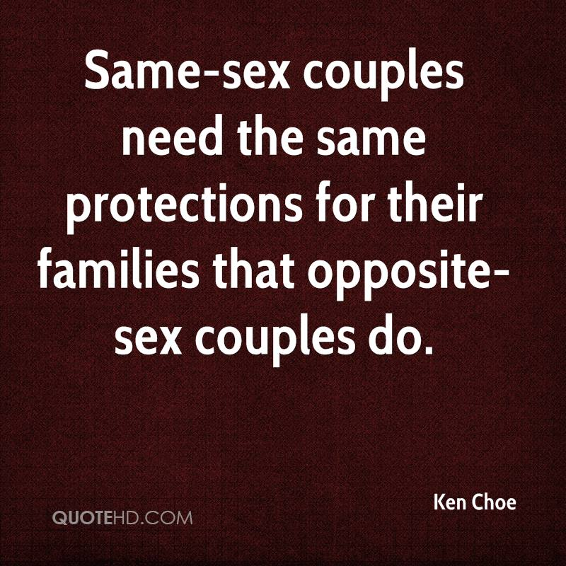 Same-sex couples need the same protections for their families that opposite-sex couples do.