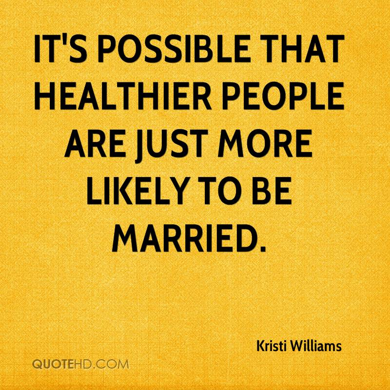It's possible that healthier people are just more likely to be married.