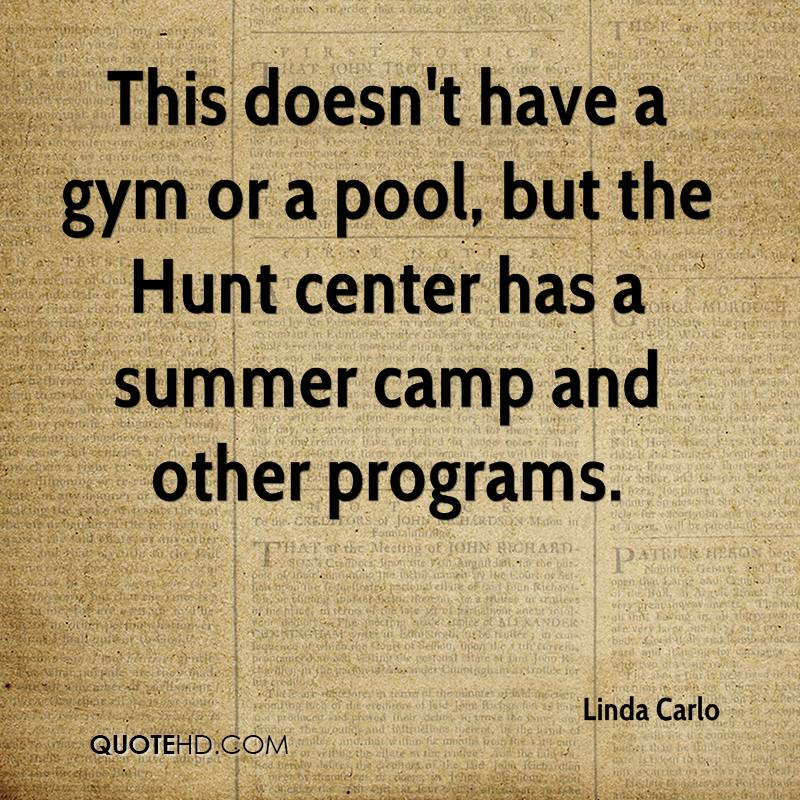 This doesn't have a gym or a pool, but the Hunt center has a summer camp and other programs.