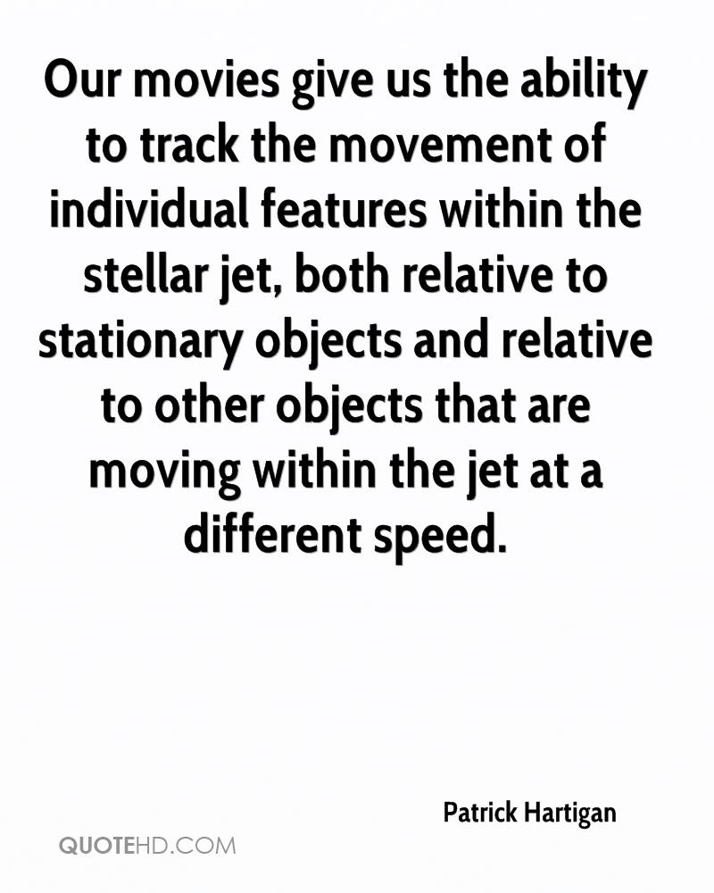 Our movies give us the ability to track the movement of individual features within the stellar jet, both relative to stationary objects and relative to other objects that are moving within the jet at a different speed.