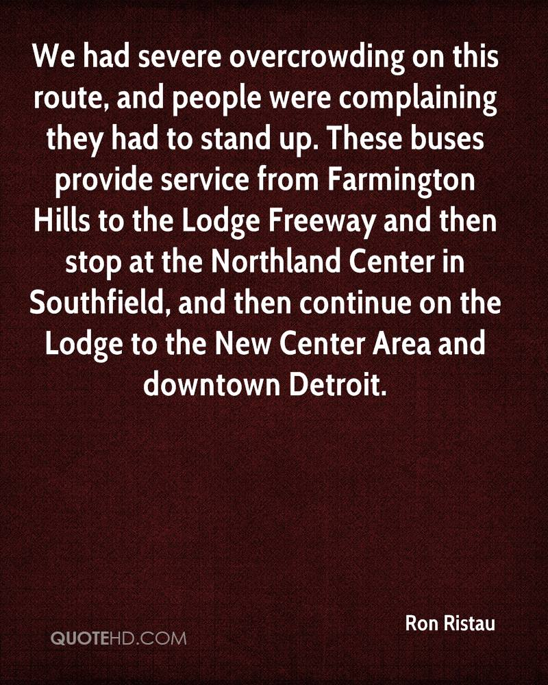 We had severe overcrowding on this route, and people were complaining they had to stand up. These buses provide service from Farmington Hills to the Lodge Freeway and then stop at the Northland Center in Southfield, and then continue on the Lodge to the New Center Area and downtown Detroit.