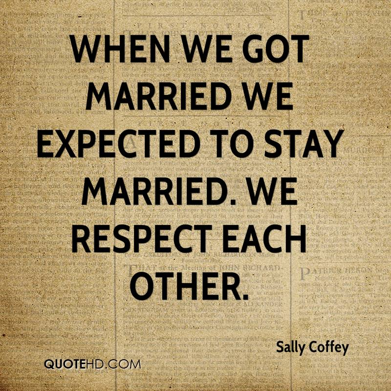 Sally Coffey Marriage Quotes Quotehd