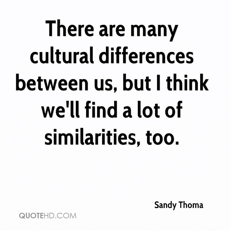 Inspirational Quotes About Cultural Diversity: Sandy Thoma Quotes