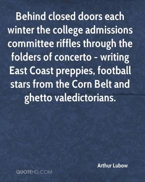 Arthur Lubow - Behind closed doors each winter the college admissions committee riffles through the folders of concerto - writing East Coast preppies, football stars from the Corn Belt and ghetto valedictorians.