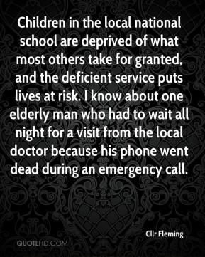 Cllr Fleming - Children in the local national school are deprived of what most others take for granted, and the deficient service puts lives at risk. I know about one elderly man who had to wait all night for a visit from the local doctor because his phone went dead during an emergency call.