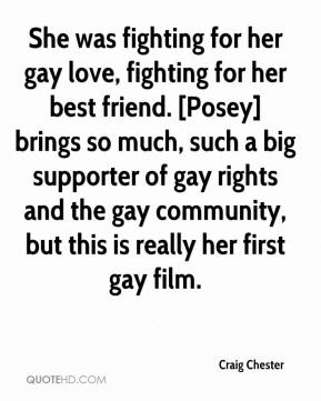 - She was fighting for her gay love, fighting for her best friend ...