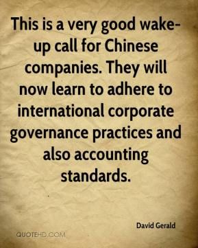This is a very good wake-up call for Chinese companies. They will now learn to adhere to international corporate governance practices and also accounting standards.