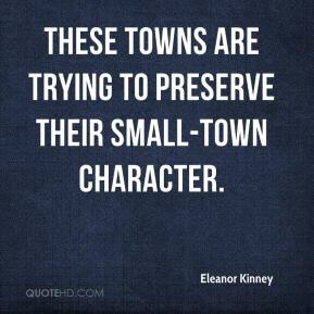 Eleanor Kinney - These towns are trying to preserve their small-town character.