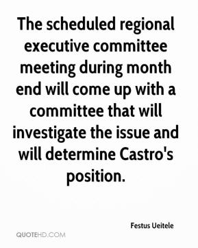 Festus Ueitele - The scheduled regional executive committee meeting during month end will come up with a committee that will investigate the issue and will determine Castro's position.