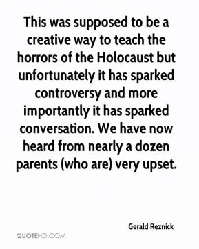 Gerald Reznick - This was supposed to be a creative way to teach the horrors of the Holocaust but unfortunately it has sparked controversy and more importantly it has sparked conversation. We have now heard from nearly a dozen parents (who are) very upset.