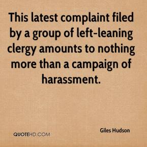 Giles Hudson - This latest complaint filed by a group of left-leaning clergy amounts to nothing more than a campaign of harassment.