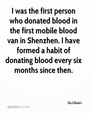 Gu Lihua's - I was the first person who donated blood in the first mobile blood van in Shenzhen. I have formed a habit of donating blood every six months since then.
