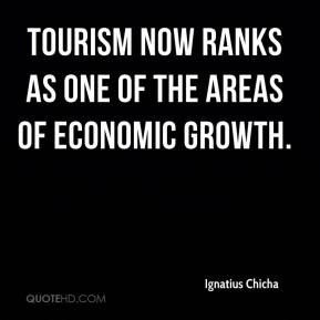 Ignatius Chicha - Tourism now ranks as one of the areas of economic growth.