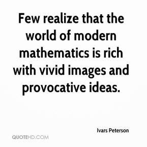 Ivars Peterson - Few realize that the world of modern mathematics is rich with vivid images and provocative ideas.