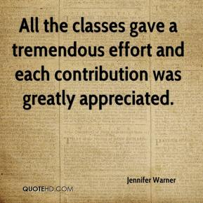 Jennifer Warner  - All the classes gave a tremendous effort and each contribution was greatly appreciated.