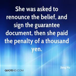 Jiang Hu  - She was asked to renounce the belief, and sign the guarantee document, then she paid the penalty of a thousand yen.