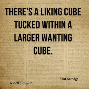 Kent Berridge  - There's a liking cube tucked within a larger wanting cube.