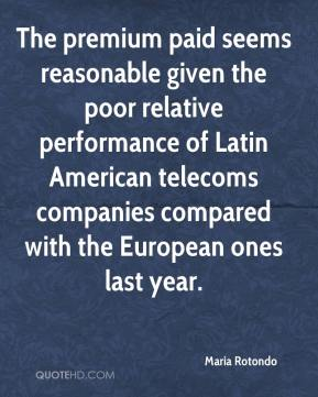 Maria Rotondo  - The premium paid seems reasonable given the poor relative performance of Latin American telecoms companies compared with the European ones last year.